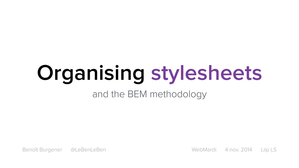 Organising stylesheets and the BEM methodology ...