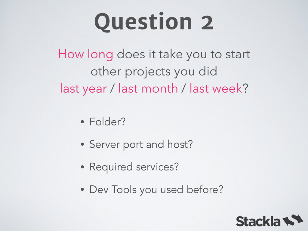 How long does it take you to start other projec...