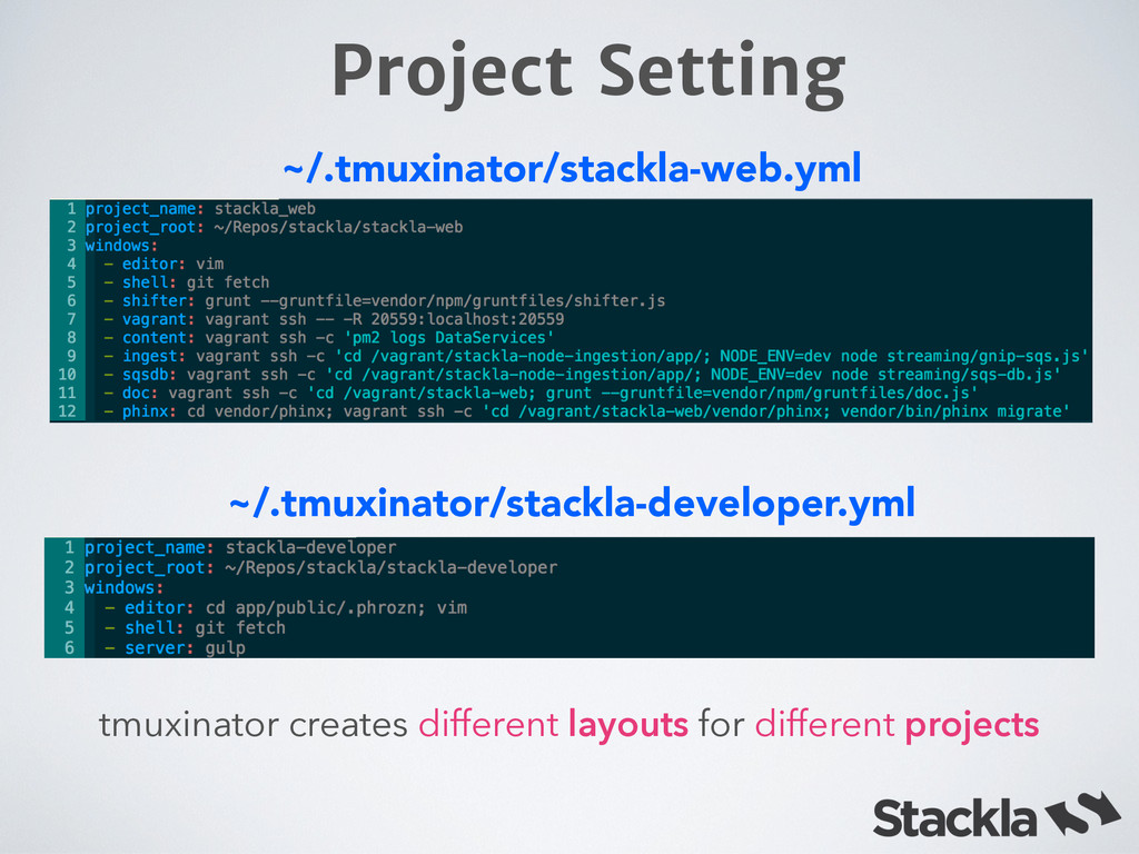 Project Setting ~/.tmuxinator/stackla-web.yml t...