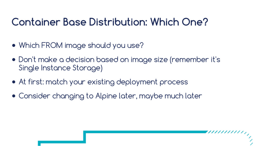 Container Base Distribution: Which One? ● Which...