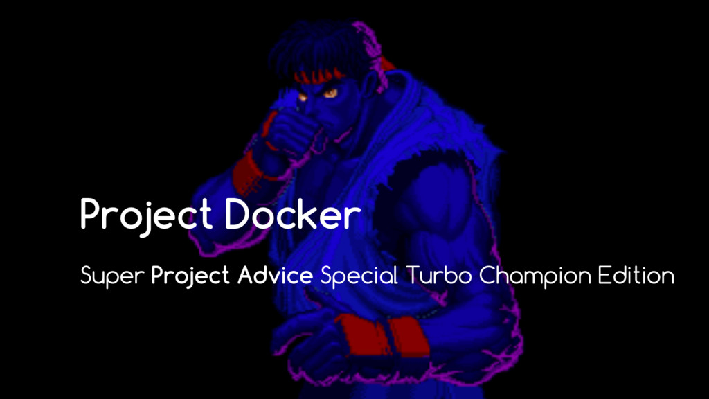 Project Docker Super Project Advice Special Tur...