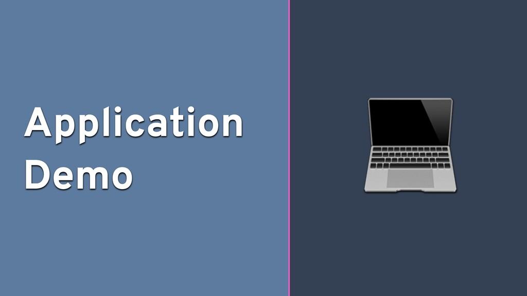 Application Demo