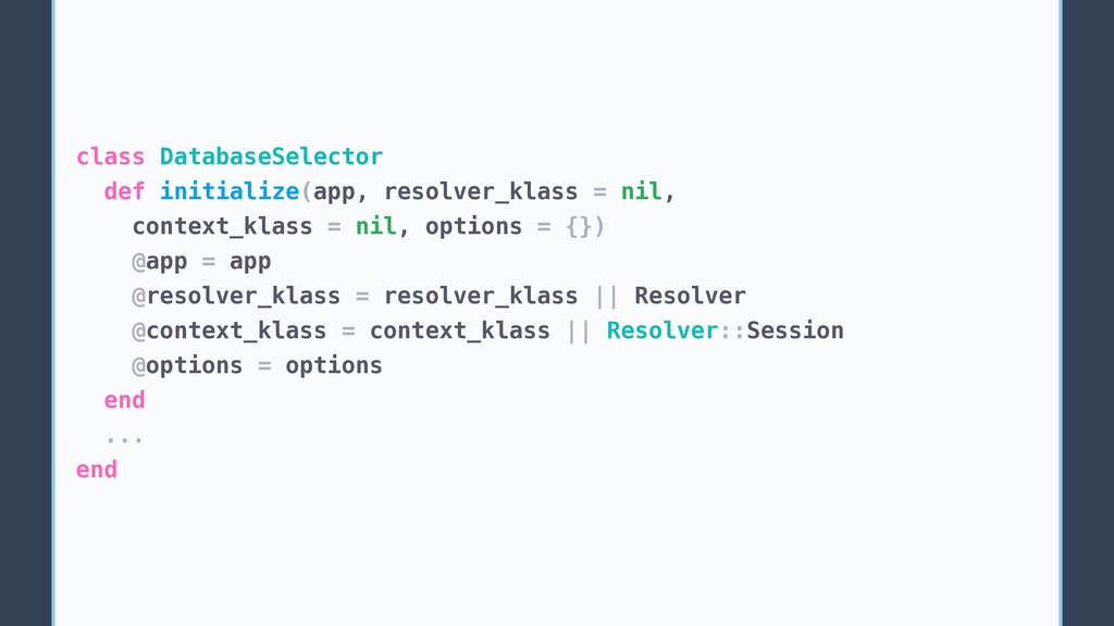 class DatabaseSelector def initialize(app, reso...
