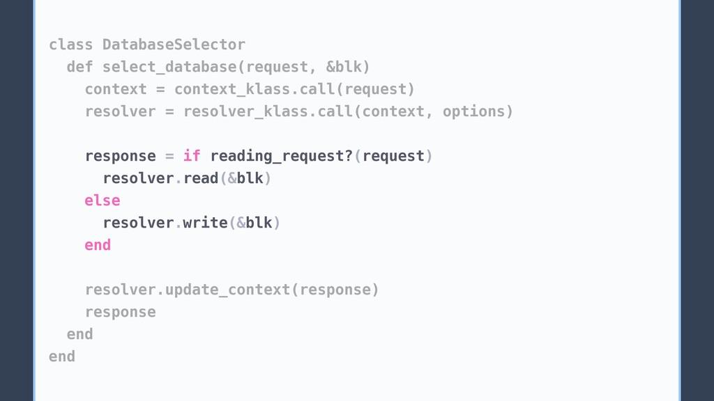 class DatabaseSelector def select_database(requ...