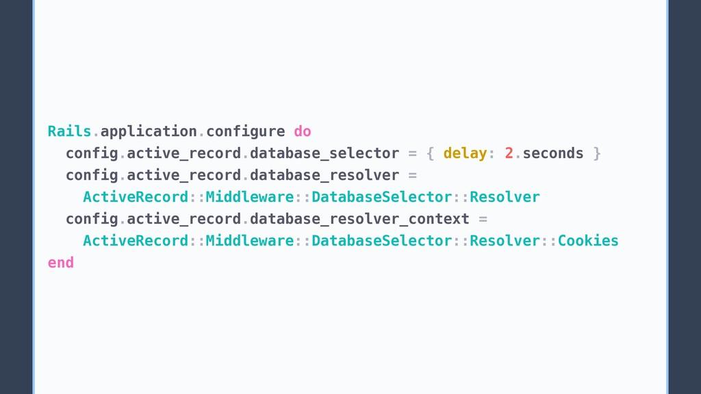 Rails.application.configure do config.active_re...