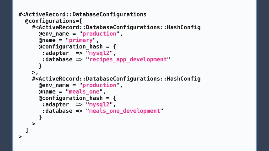 #<ActiveRecord::DatabaseConfigurations @configu...