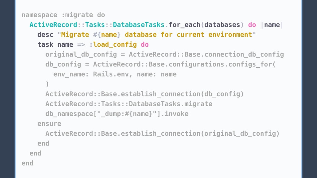 namespace :migrate do ActiveRecord::Tasks::Data...