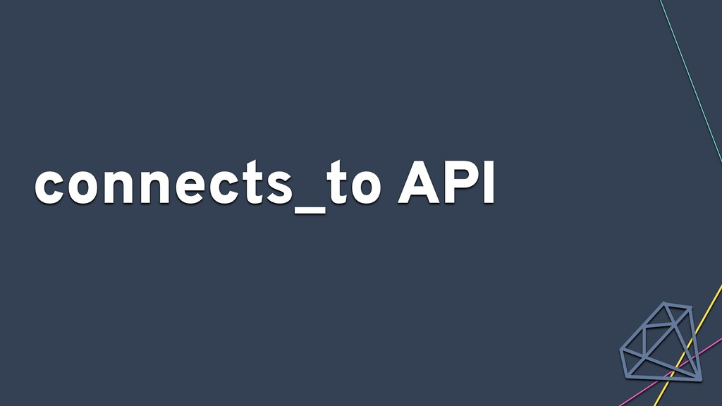 connects_to API