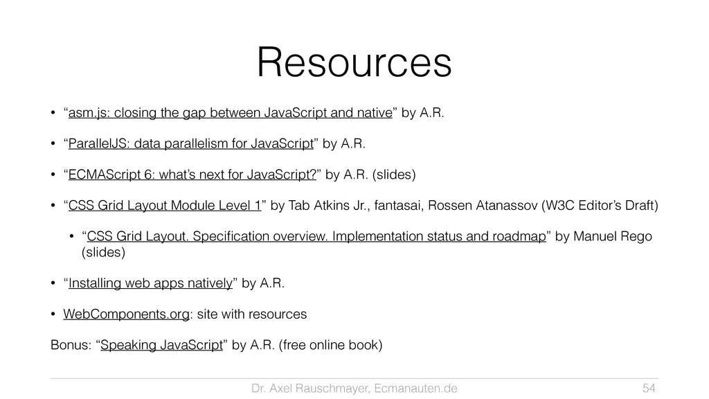 Dr. Axel Rauschmayer, Ecmanauten.de Resources •...