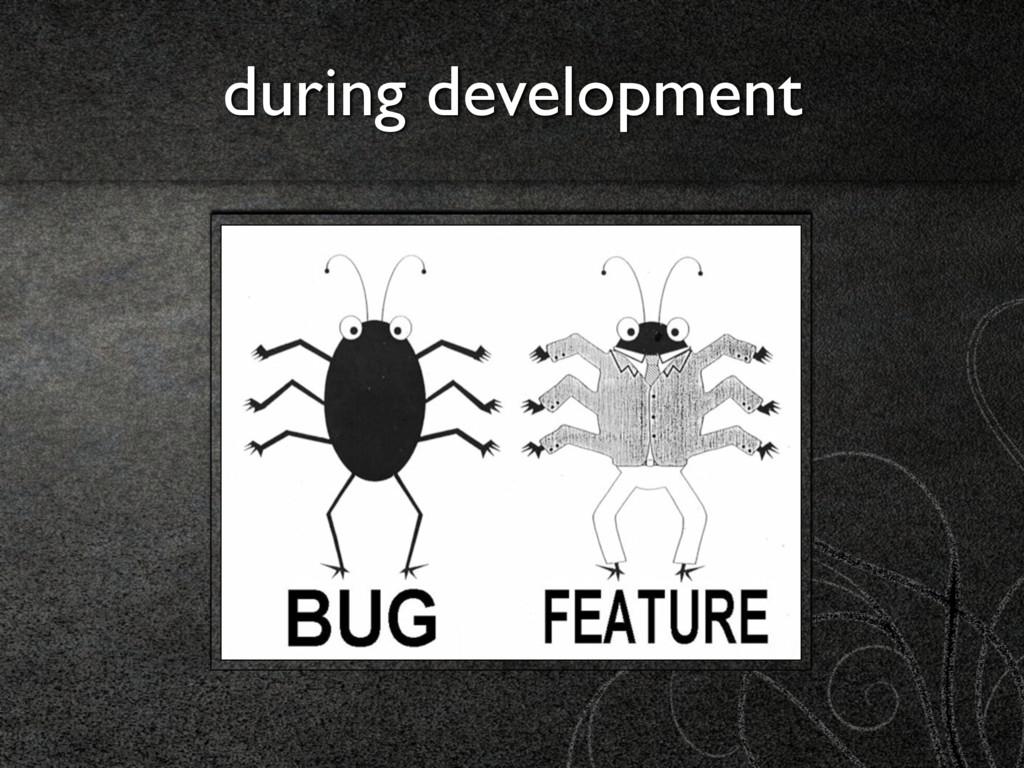 during development