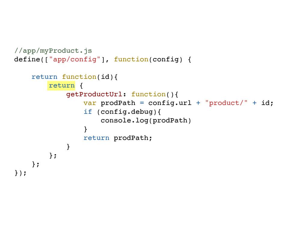 "//app/myProduct.js define([""app/config""], funct..."