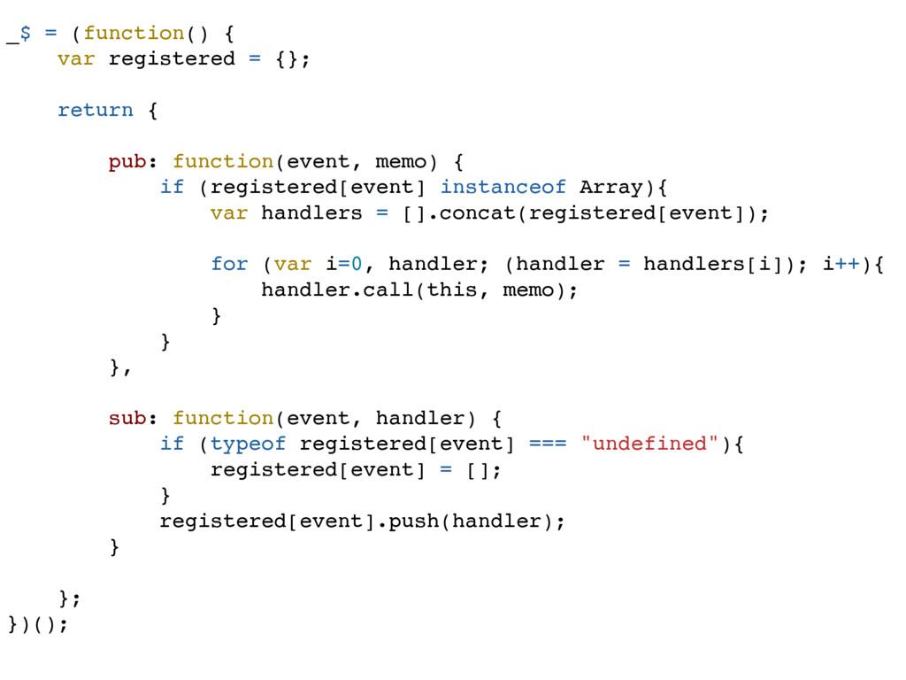 _$ = (function() { var registered = {}; return ...