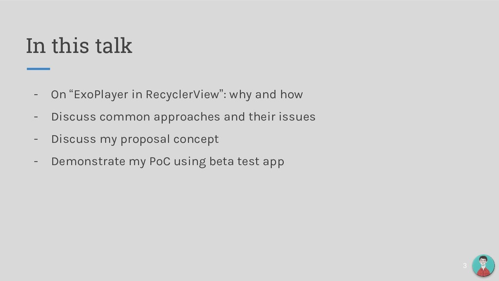 "In this talk - On ""ExoPlayer in RecyclerView"": ..."