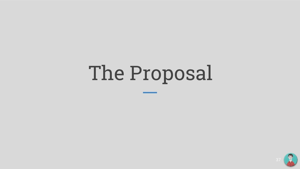 The Proposal 37