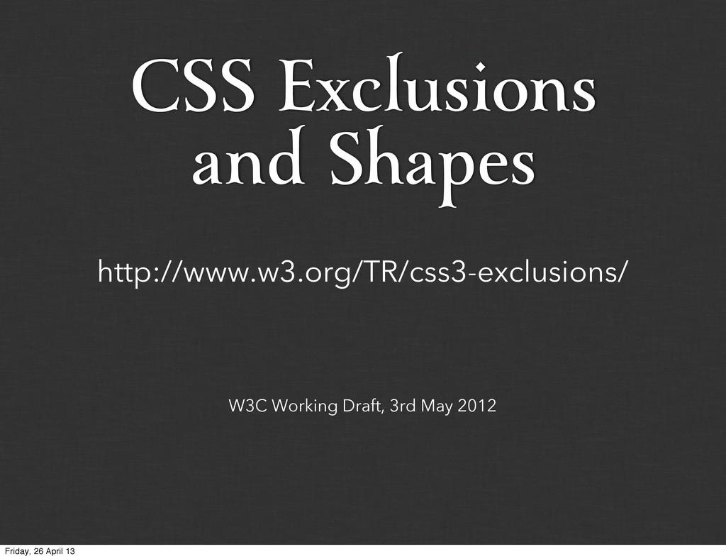 W3C Working Draft, 3rd May 2012 http://www.w3.o...