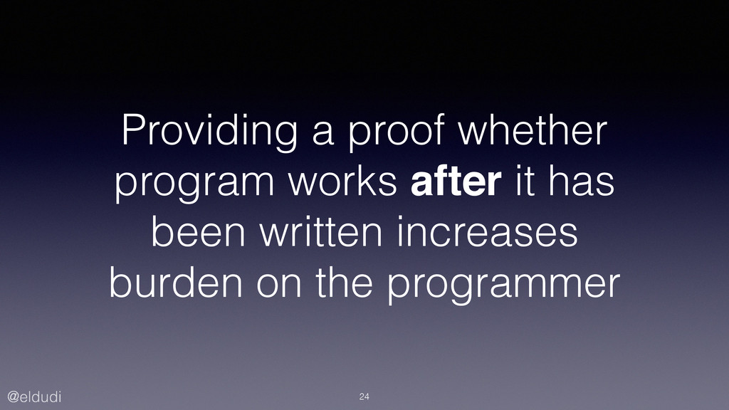@eldudi Providing a proof whether program works...