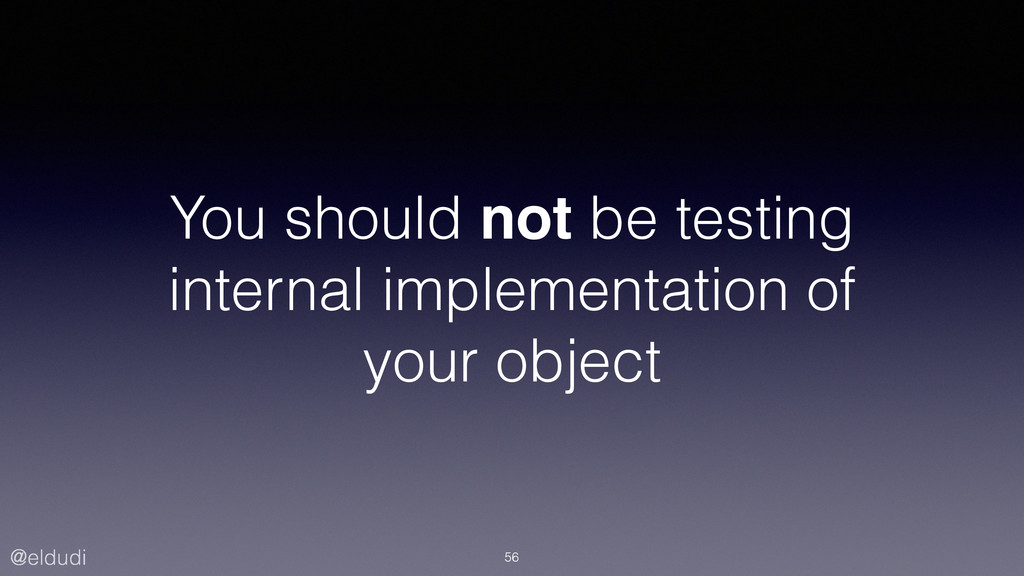 @eldudi You should not be testing internal impl...