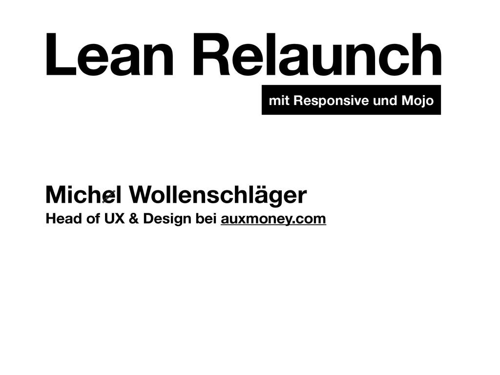 Michel Wollenschläger Lean Relaunch mit Respons...