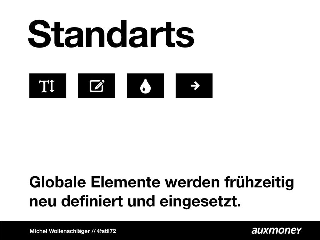 Standarts Globale Elemente werden frühzeitig ne...