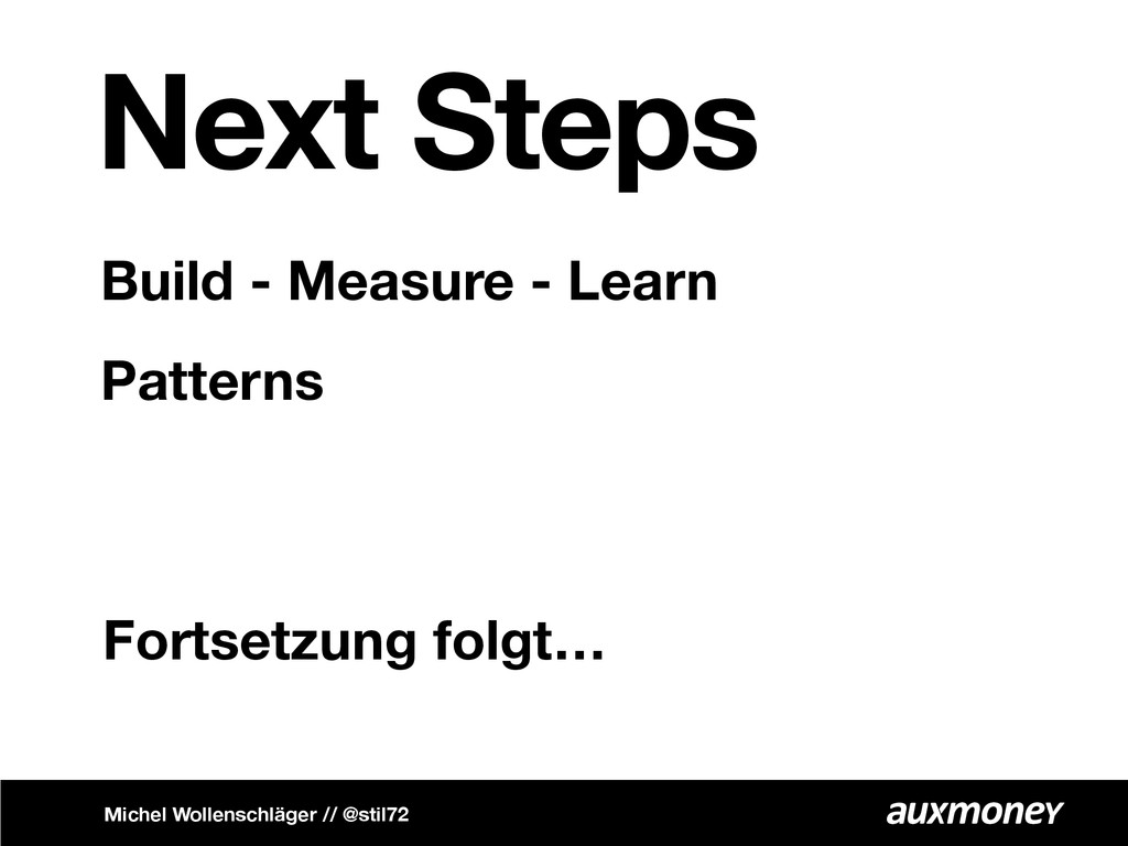 Next Steps Build - Measure - Learn Patterns Mic...