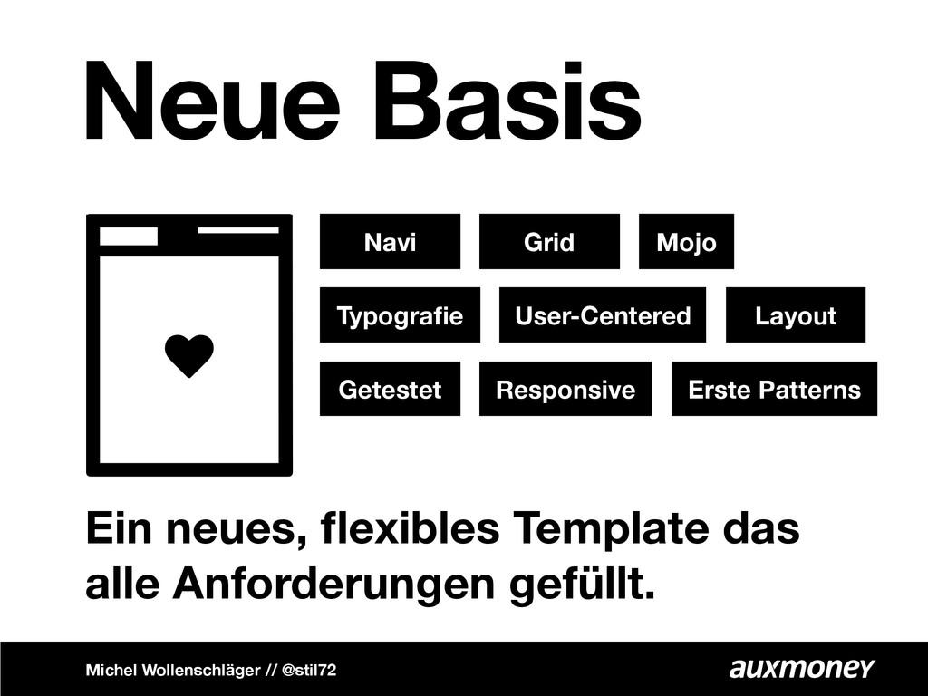 Neue Basis Ein neues, flexibles Template das all...