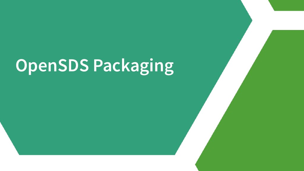 OpenSDS Packaging
