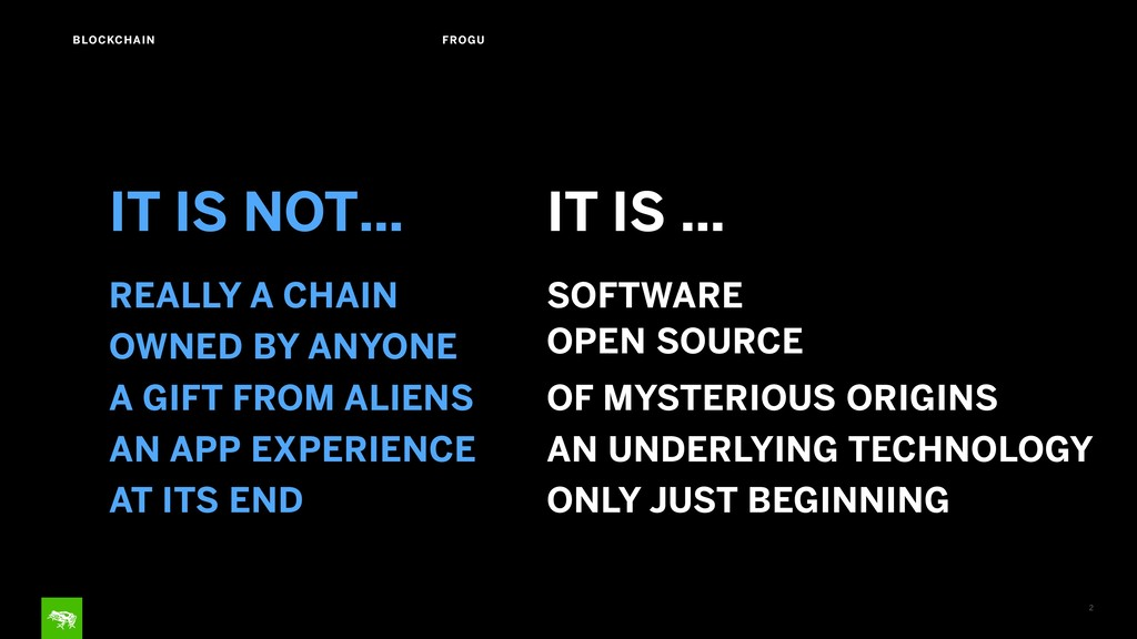 2 BLOCKCHAIN FROGU IT IS NOT… IT IS … OWNED BY ...