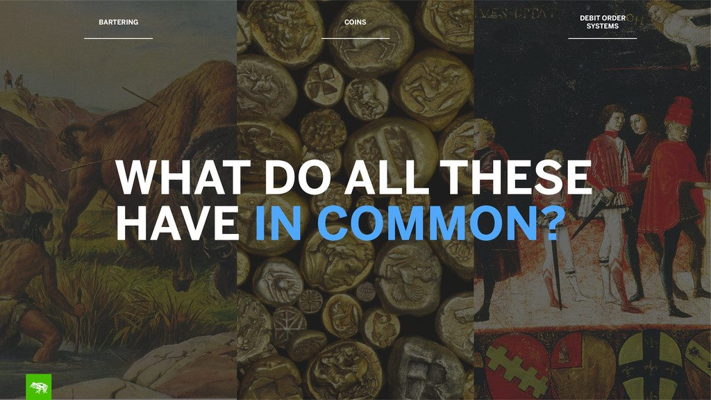 BARTERING WHAT DO ALL THESE HAVE IN COMMON? COI...