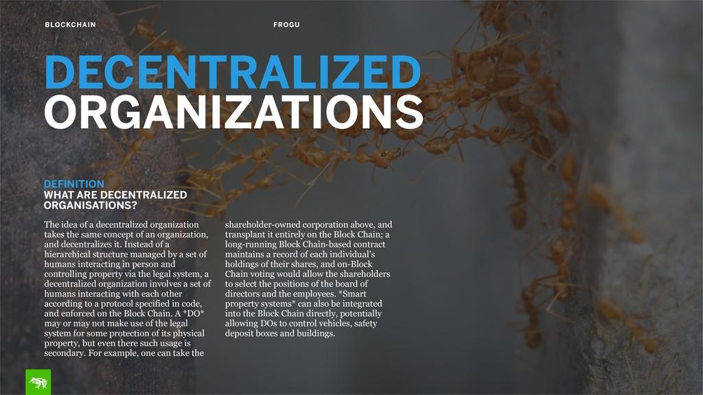 BLOCKCHAIN FROGU DECENTRALIZED ORGANIZATIONS Th...
