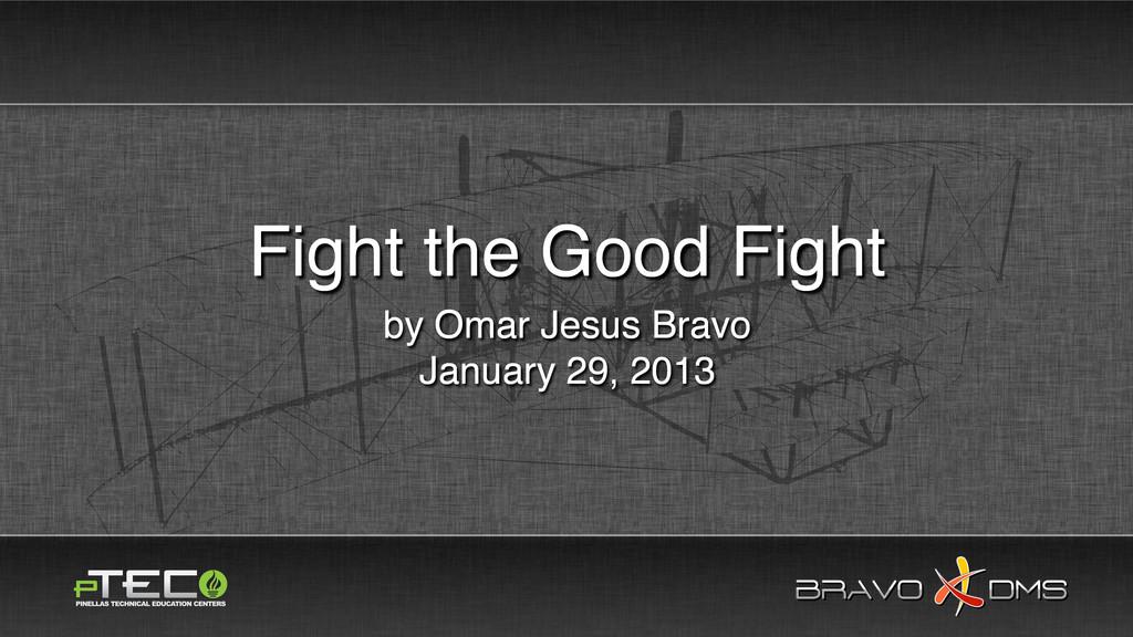 BRAVO DMS BRAVO DMS by Omar Jesus Bravo January...
