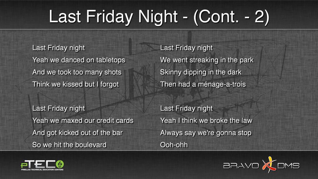 BRAVO DMS BRAVO DMS Last Friday Night - (Cont. ...