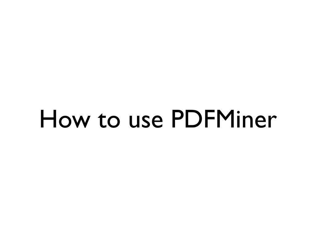 How to use PDFMiner