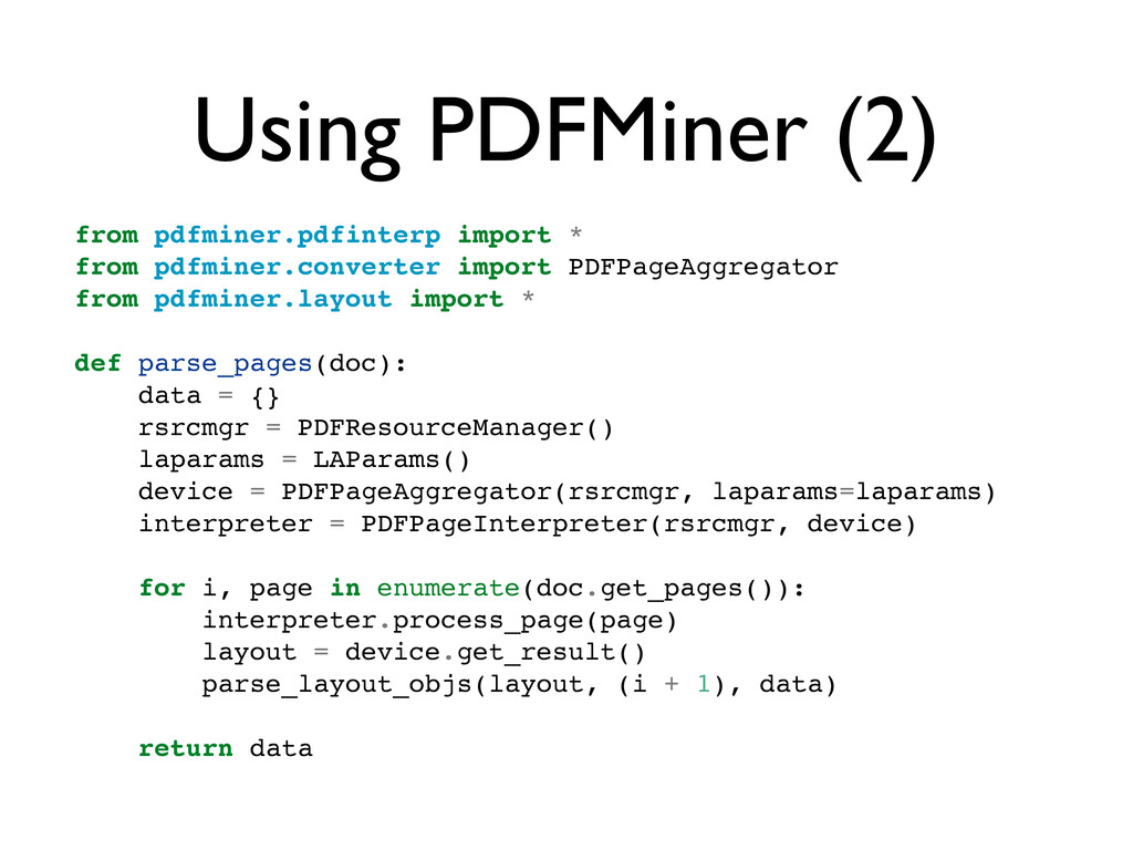 Using PDFMiner (2) from pdfminer.pdfinterp impo...