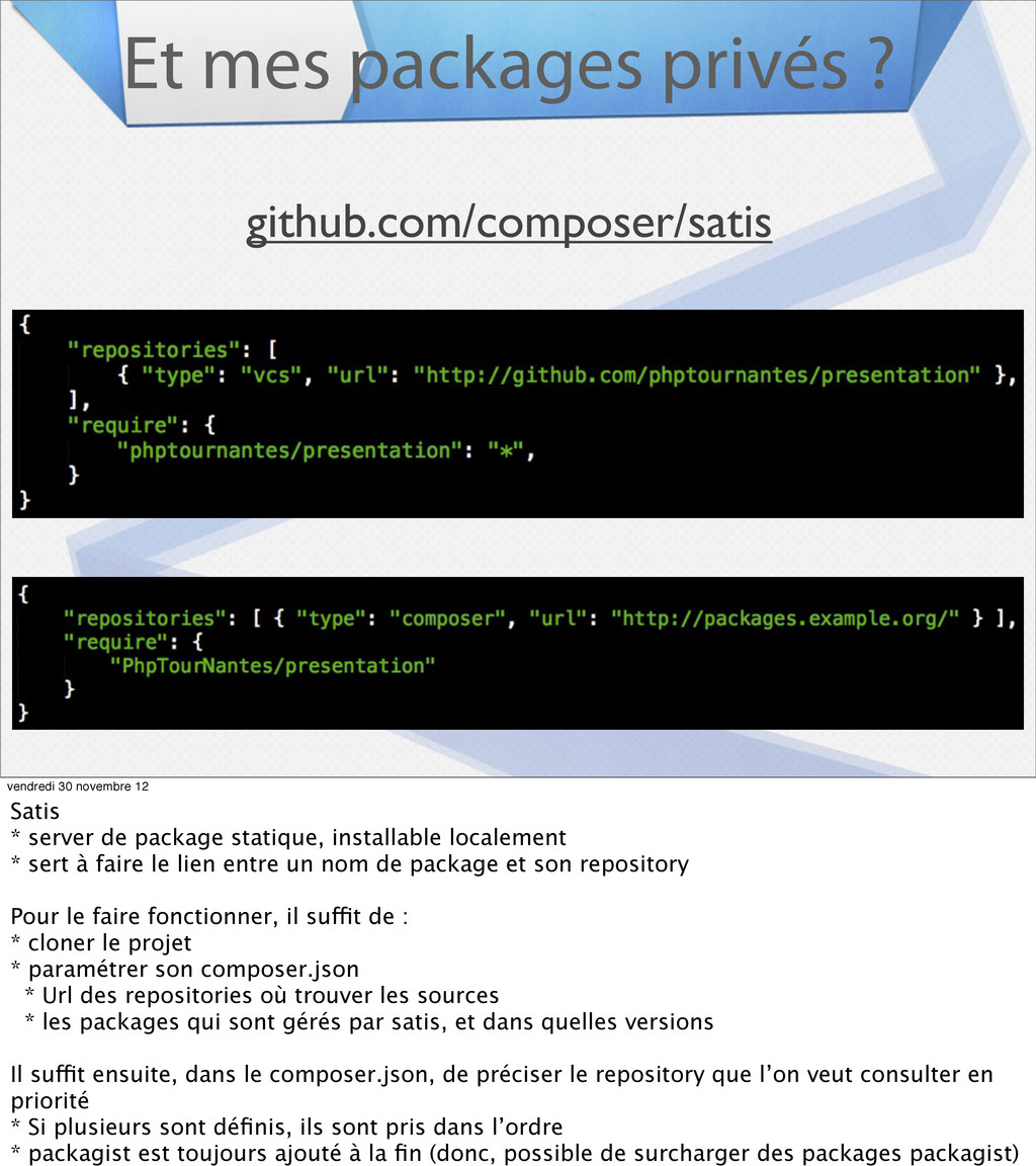 Et mes packages privés ? github.com/composer/sa...