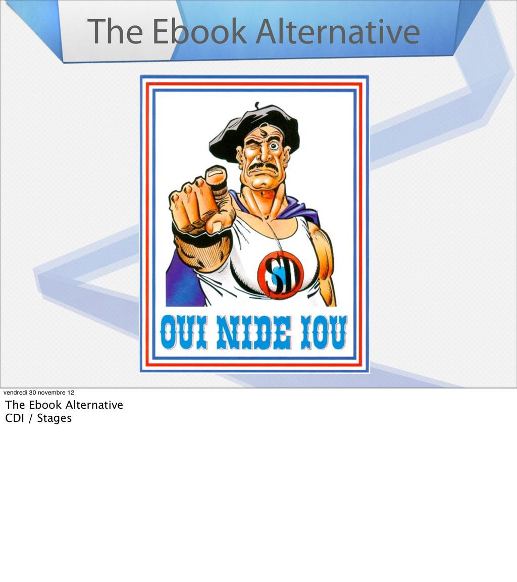 The Ebook Alternative vendredi 30 novembre 12 T...