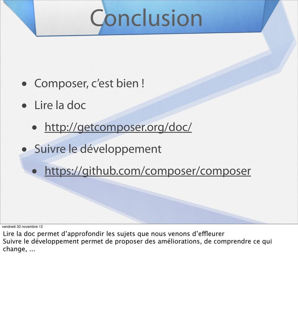 Conclusion • Composer, c'est bien ! • Lire la d...