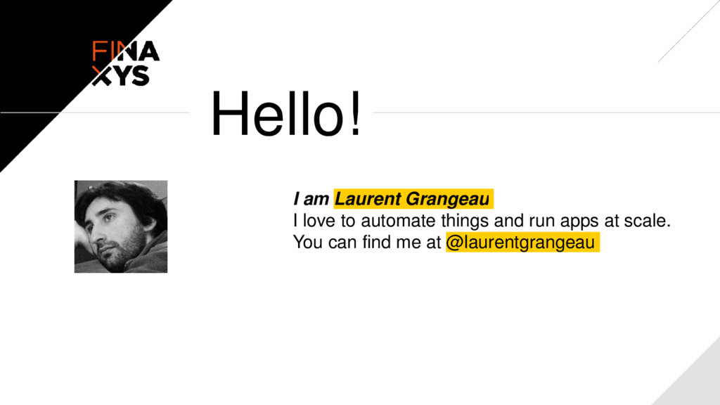 I am Laurent Grangeau I love to automate things...