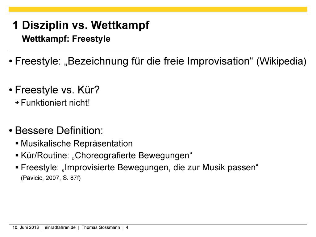 10. Juni 2013 | einradfahren.de | Thomas Gossma...
