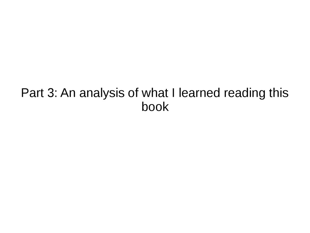 Part 3: An analysis of what I learned reading t...