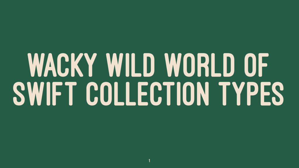 WACKY WILD WORLD OF SWIFT COLLECTION TYPES 1