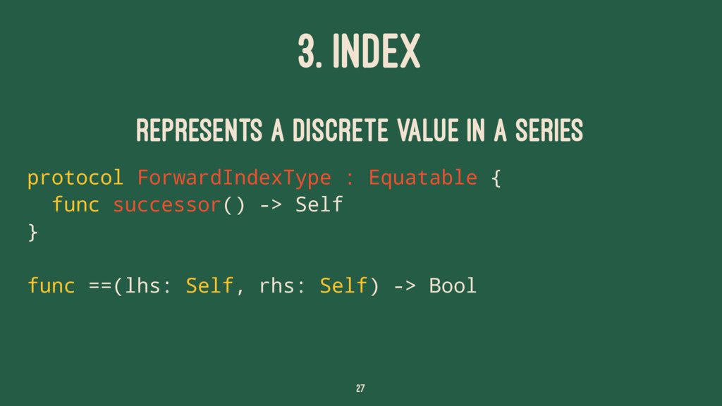 3. INDEX Represents a discrete value in a serie...