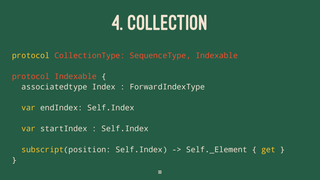 4. COLLECTION protocol CollectionType: Sequence...