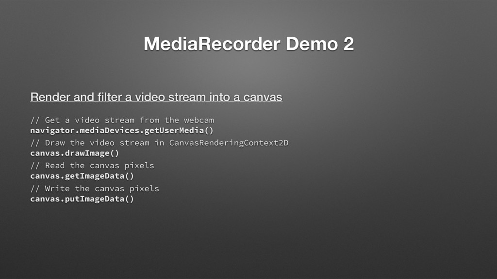 MediaRecorder Demo 2 Render and filter a video s...