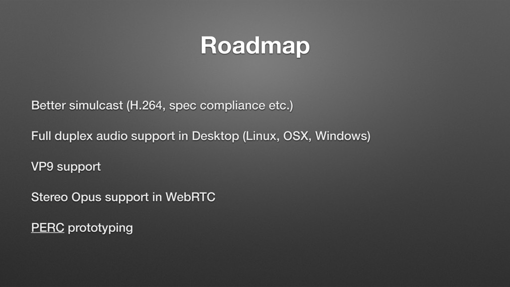 Roadmap Better simulcast (H.264, spec complianc...