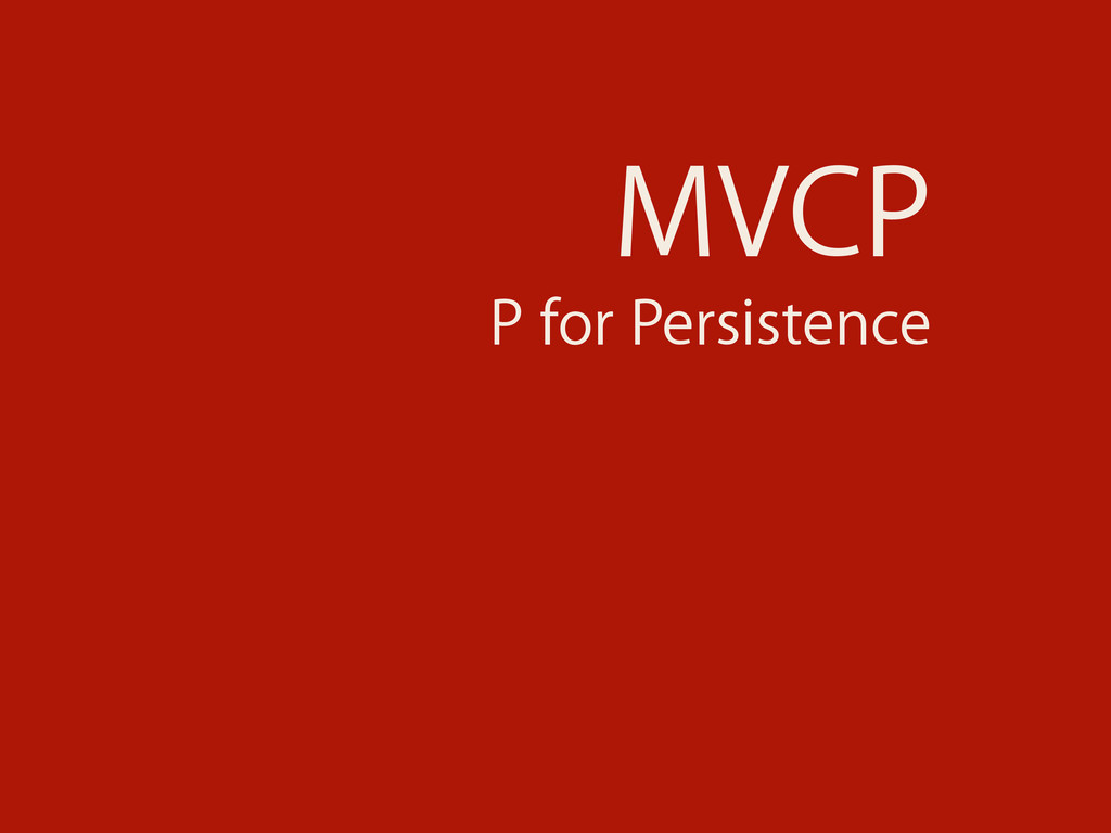 MVCP P for Persistence