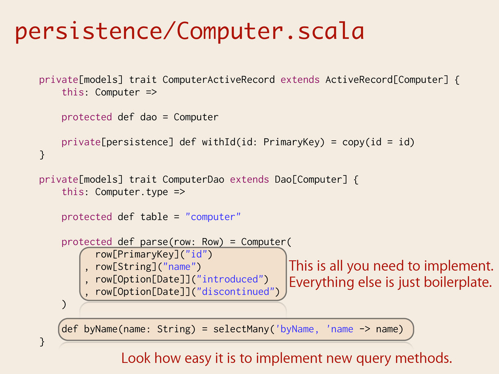persistence/Computer.scala This is all you need...