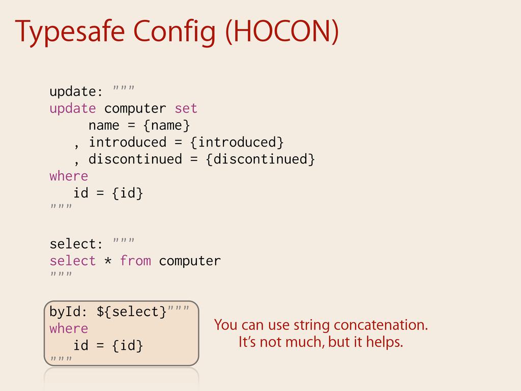 """Typesafe Config (HOCON) update: """""""""""" update comp..."""