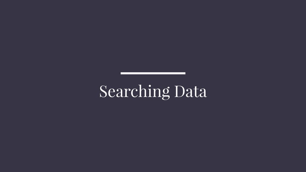 Searching Data