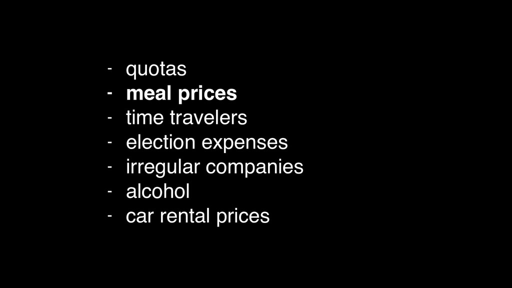 - quotas - meal prices - time travelers - elect...