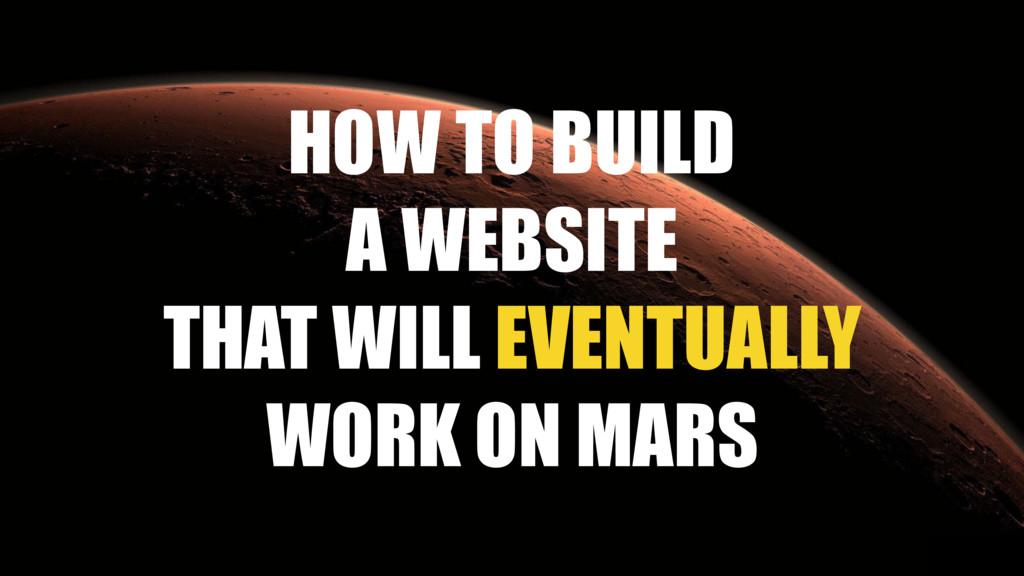 #wczg @slobodan_ HOW TO BUILD A WEBSITE THAT W...